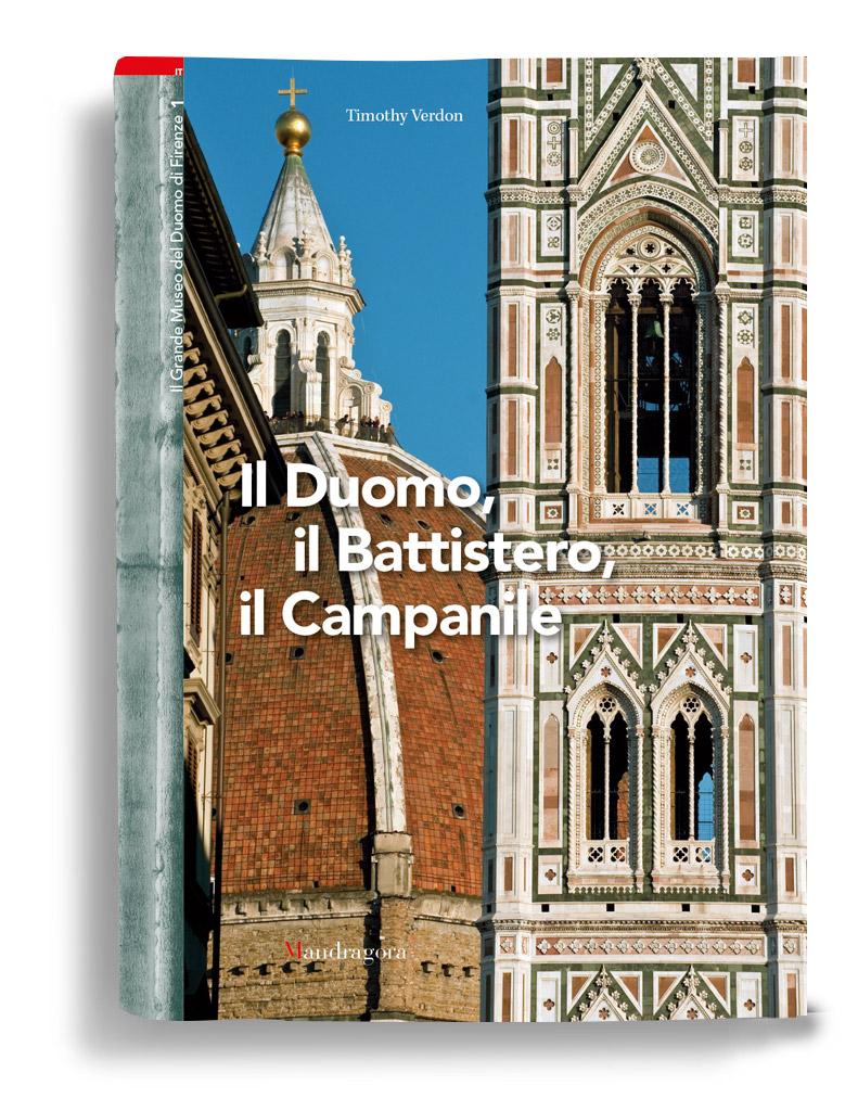 Museo Del Duomo Firenze.Il Grande Museo Del Duomo Di Firenze Vol Iil Duomo Il Battistero